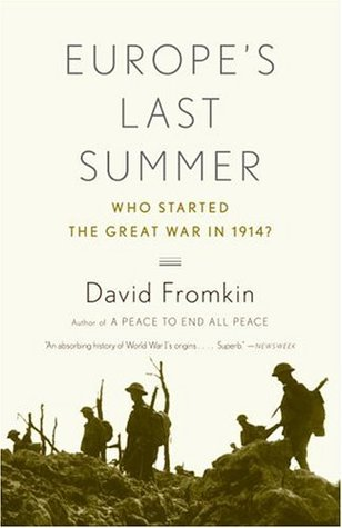europe-s-last-summer-who-started-the-great-war-in-1914