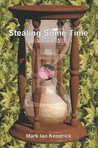 Stealing Some Time: Volume 2
