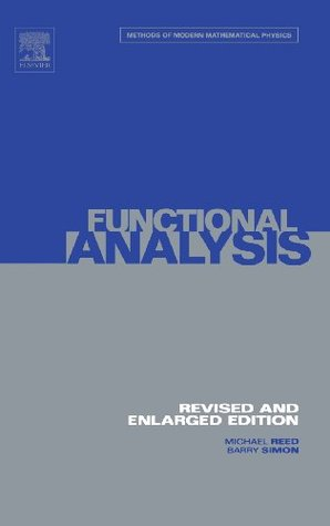 Functional Analysis (Methods of Modern Mathematical Physics #1)