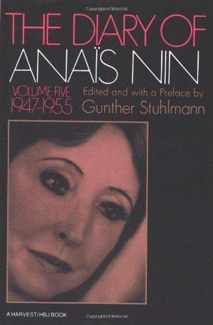 The Diary of Anaïs Nin, Vol. 5: 1947-1955