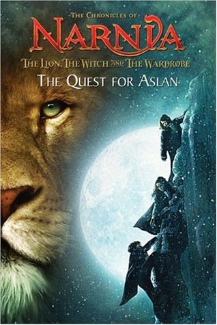 The Lion, the Witch and the Wardrobe: The Quest for Aslan by Jasmine