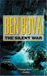 The Silent War (The Grand Tour #11; The Asteroid Wars #3)