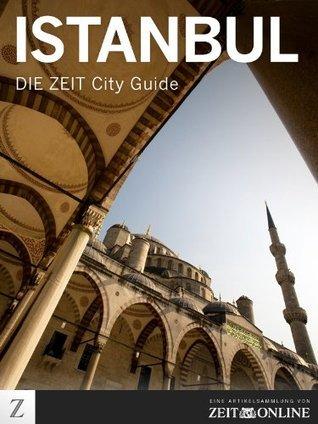 DIE ZEIT City Guide Istanbul