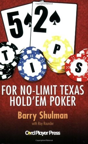 52 Tips For No-Limit Texas Hold 'Em Poker