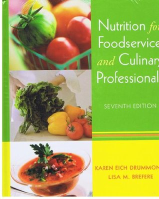 Nutrition for Foodservice and Culinary Professionals 7th Edition