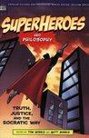 Superheroes and Philosophy by Tom Morris