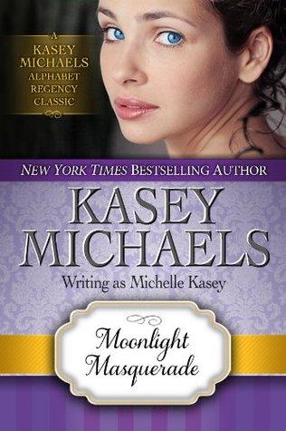Moonlight Masquerade (Regency Classics: Alphabet Series #14)
