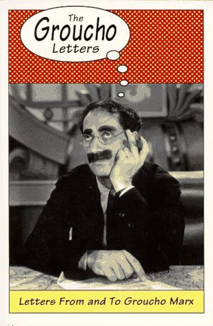 The Groucho Letters by Groucho Marx