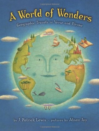 A World of Wonders: Geographic Travels in Verse and Rhyme