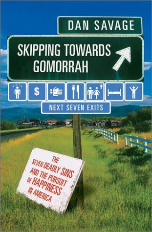 Skipping Towards Gomorrah by Dan Savage