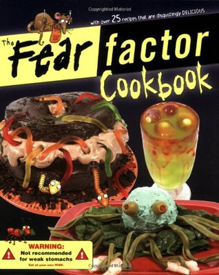 Ebook The Fear Factor Cookbook by Beverly Lynn Bennett PDF!