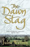 The Dawn Stag (Dalriada, #2)