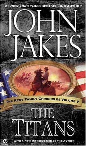 The Titans (Kent Family Chronicles, #5)