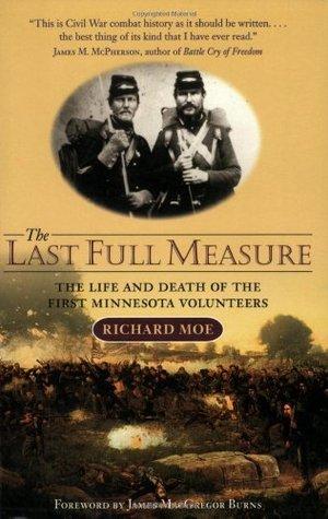 The Last Full Measure by Richard Moe