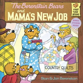 The Berenstain Bears and Mama's New Job by Stan Berenstain