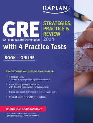 Kaplan GRE® 2014 Strategies, Practice, and Review with 4 Practice Tests