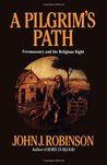 A Pilgrim's Path: Freemasonry and the Religious Right