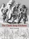 The Clarkl Soup Kitchens