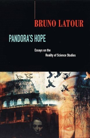 pandora s hope essays on the reality of science studies by bruno  190655