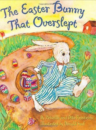 The Easter Bunny That Overslept