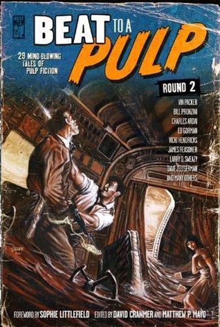 Beat to a Pulp: Round 2
