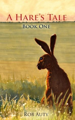 A Hare's Tale Book One (A Hare's Tale Book Series)
