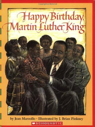 Happy Birthday, Martin Luther King Jr. by Jean Marzollo