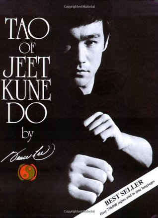 Tao of Jeet Kune Do by Bruce Lee