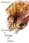 Life Liberty And Letting Go Of Lelaina