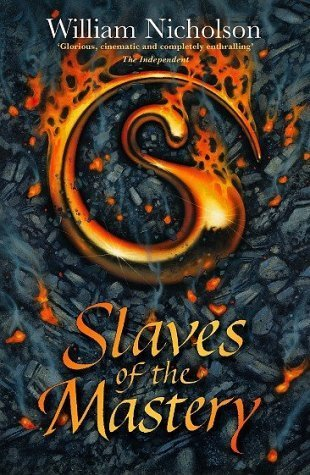 Slaves of the Mastery (Wind on Fire, #2)