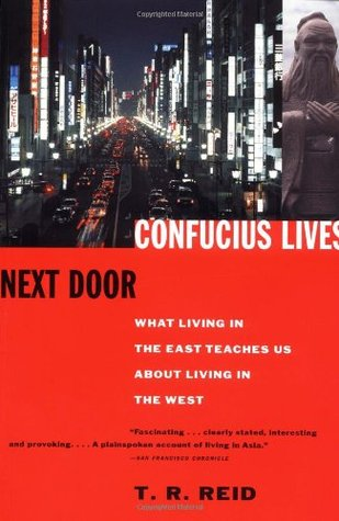 confucius lives next door essay Confucius lives next door abstract power demands supremacy the struggle for supremacy has for long been a one sided battle the west has been shaping the world for.