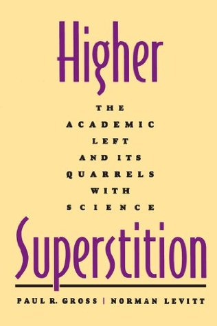 Higher Superstition by Paul R. Gross