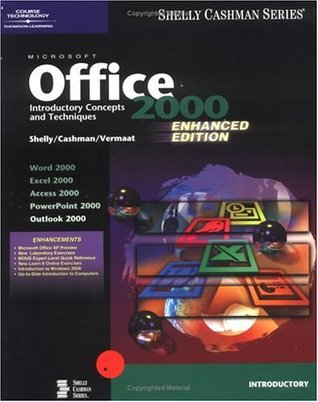 Microsoft Office 2000: Introductory Concepts and Techniques, Enhanced