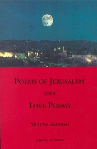 Poems of Jerusalem & Love Poems by Yehuda Amichai