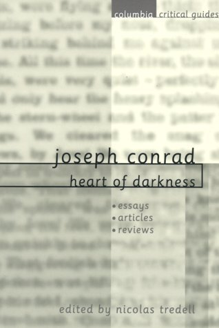 Joseph Conrad: Heart of Darkness: Essays, Articles, Reviews