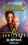 Q-Space (Star Trek: The Next Generation #47; The Q Continuum, #1)