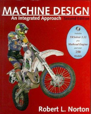 Machine Design: An Integrated Approach