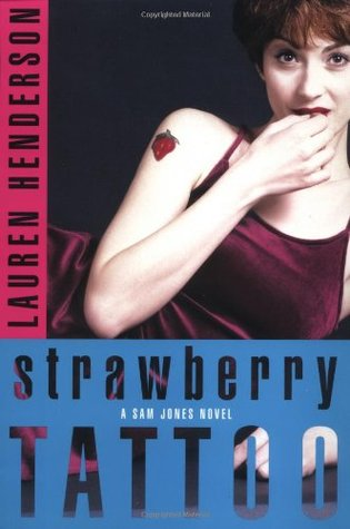 Strawberry Tattoo (Sam Jones, #5)