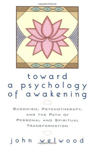 Toward a Psychology of Awakening: Buddhism, Psychotherapy, and the Path of Personal and Spiritual Transformation EPUB