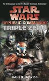 Triple Zero  (Star Wars: Republic Commando, #2)