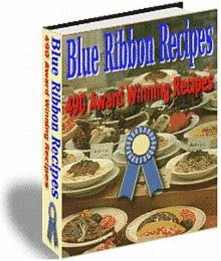 490 Blue Ribbon Recipes