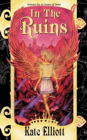 In the Ruins by Kate Elliott