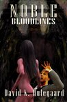 Noble: Bloodlines (Noble Series)