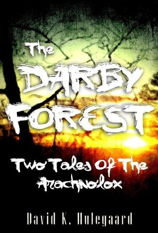the-darby-forest-two-tales-of-the-arachnolox