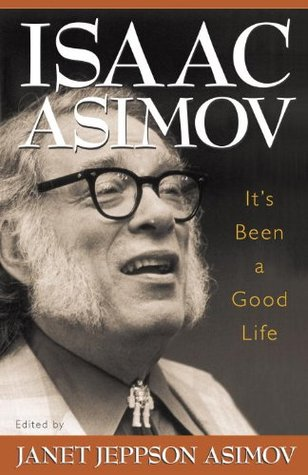 Ebook It's Been a Good Life by Isaac Asimov PDF!