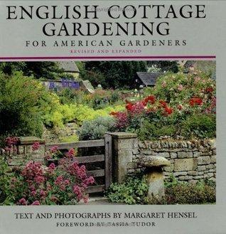 English Cottage Gardening: For American Gardeners