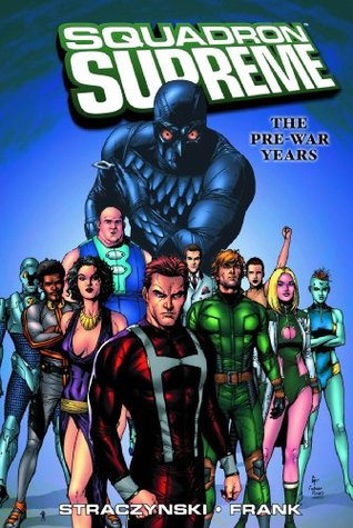 Squadron Supreme: The Pre-War Years