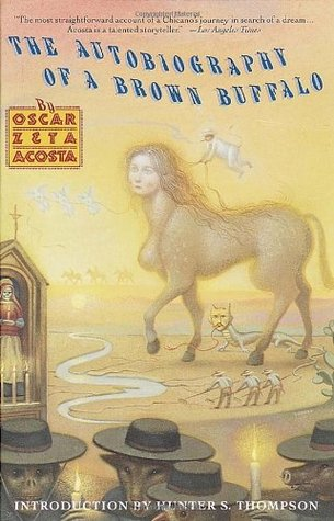 The Autobiography of a Brown Buffalo by Oscar Zeta Acosta