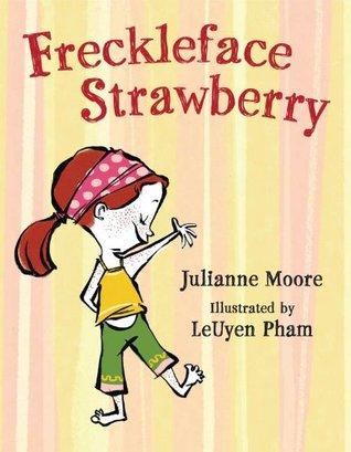 Freckleface Strawberry(Freckleface Strawberry 1) - Julianne Moore