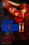 Paid In Blood 2